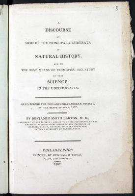 Barton, Benjamin Smith (1766-1815). A discourse on some of the principal desiderata in natural history and on the best means of promoting the study of this science in the United-States ...
